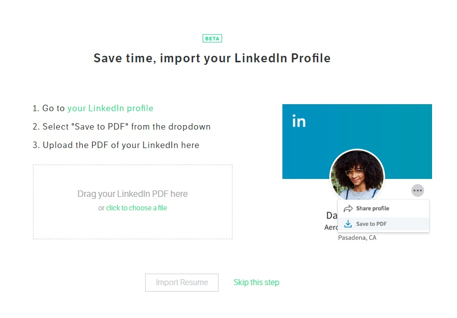 standard resume has a very straightforward linkedin import you can bring in all your information from linkedin then edit or add anything you need to